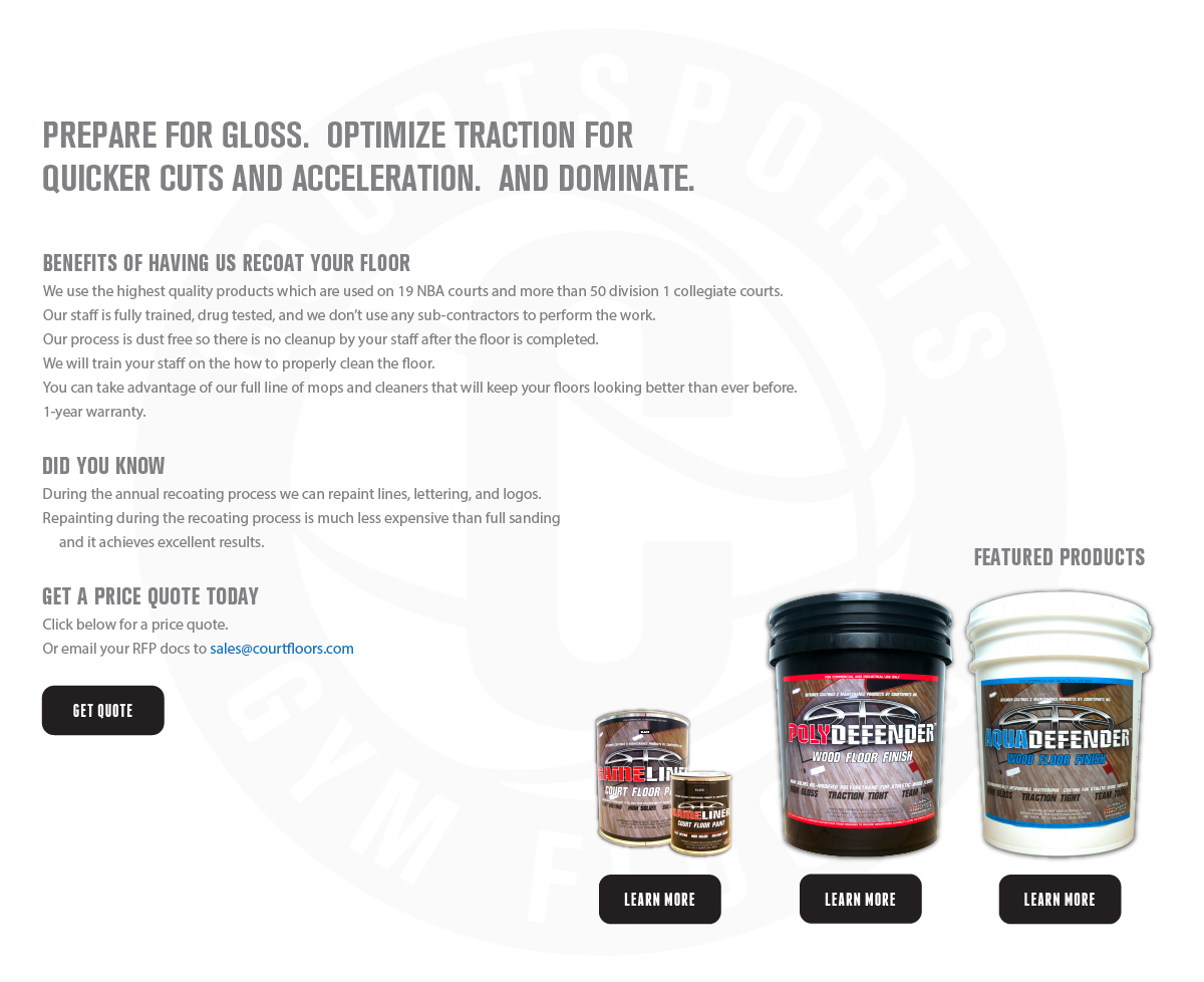 BASKETBALL FLOOR RECOATING BY COURTSPORTS - PREPARE FOR GLOSS.  OPTIMIZE TRACTION FOR QUICKER CUTS AND ACCELERATION.  AND DOMINATE THE HARDWOOD.