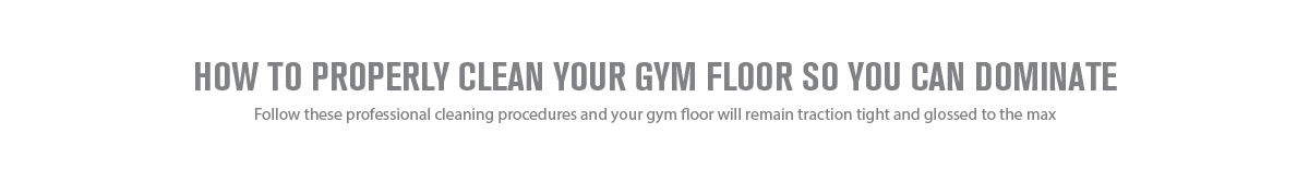 HOW TO PROPERLY CLEAN YOUR HARDWOOD GYMNASIUM FLOOR