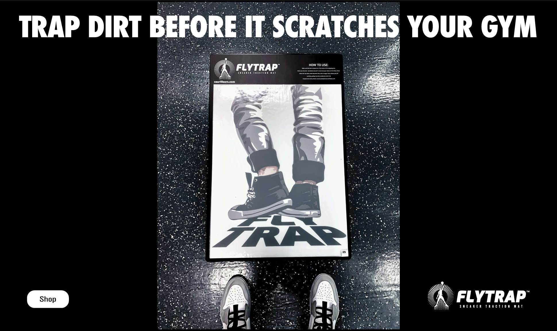 FLYTRAP SNEAKER TRACTION MAT - TRAP DIRT BEFORE IT SCRATCHES YOUR GYM FLOOR.